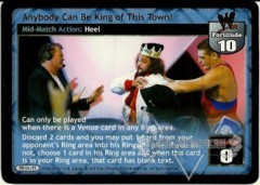 Anybody Can Be King of This Town!