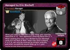Managed by Eric Bischoff (TB)