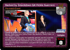 Backed by SmackDown GM Vickie Guerrero