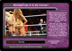 <i>Revolution</i> Michael Cole Is In My Corner!