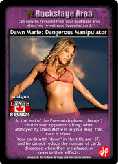 Dawn Marie: Dangerous Manipulator