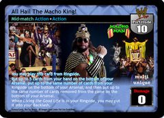 All Hail The Macho King!