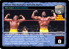 When the Madness Met the Mania