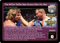 The Million Dollar Man Always Gets His Way