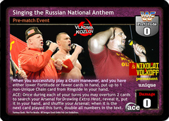 Singing the Russian National Anthem