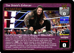 The Shield's Enforcer