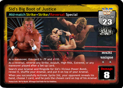 Sid's Big Boot of Justice
