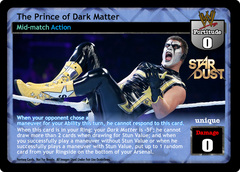 The Prince of Dark Matter
