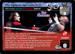 The Vigilante Has Come to WWE