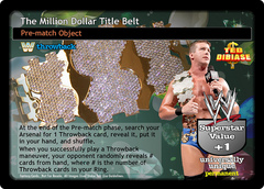 The Million Dollar Title Belt (TB)