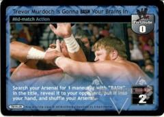Trevor Murdoch Is Gonna BASH Your Brains In