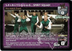S-P-I-R-I-T-S-Q-U-A-D…SPIRIT SQUAD!