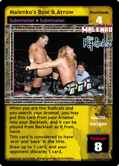 Malenko's Bow & Arrow