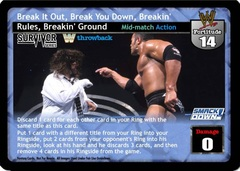 Break It Out, Break You Down, Breakin' Rules, Breakin' Ground (TB) (B)