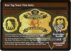 Raw Tag Team Title Belts
