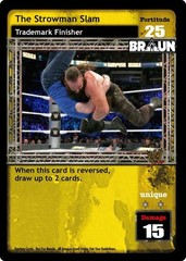 The Strowman Slam