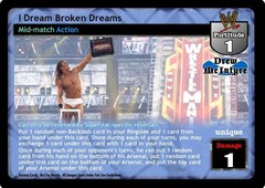 I Dream Broken Dreams
