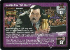 Managed by Paul Bearer
