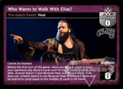 Who Wants to Walk With Elias?