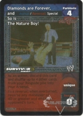 Diamonds are Forever, and So is The Nature Boy! - SS3