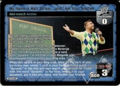 My Name is Matt Striker…and I Am Your Teacher