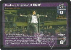 Hardcore Originator of ECW