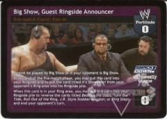 Big Show, Guest Ringside Announcer