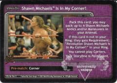 <i>Revolution</i> Shawn Michaels™ Is In My Corner!