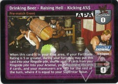 Drinking Beer – Raising Hell – Kicking A%$