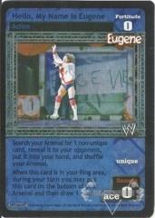 Hello, My Name is Eugene