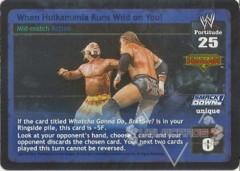 When Hulkamania Runs Wild on You!