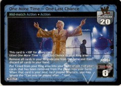One More Time – One Last Chance
