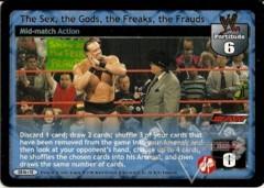 The Sex, the Gods, the Freaks, the Frauds