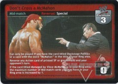Don't Cross a McMahon