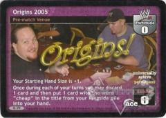 Origins 2005