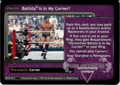 <i>Revolution</i> Batista™ Is In My Corner!