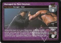 Managed by Paul Heyman