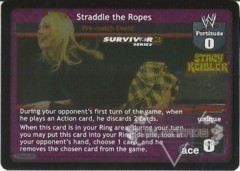Straddle the Ropes - SS3