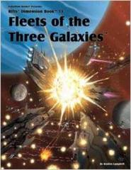 Rifts Fleets of the Three Galaxies
