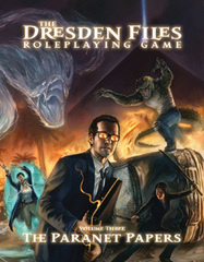 Dresden Files: Volume 3 The Paranet Papers