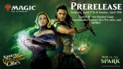 War of the Spark Prerelease Event - Saturday April 27, 2019 at 06:00 AM