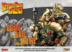 Strontium Dog: The Good, The Bad, & The Mutie