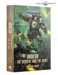 URDESH: THE SERPENT AND THE SAINT (HB)