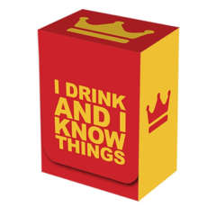 Deck Box - I Drink and I Know Things