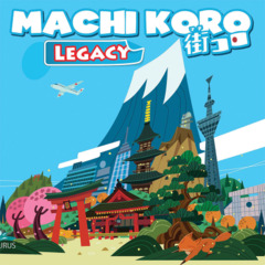 Machi Koro - Legacy