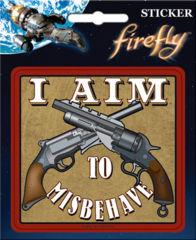 Firefly - I Aim To - Vinyl Sticker