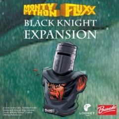 Monty Python: Black Knight Expansion (Fluxx)