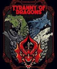 5th Edition - Tyranny of Dragons
