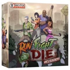 Run, Fight, or Die Reloaded