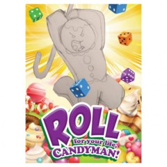 Roll for your Life Candyman!